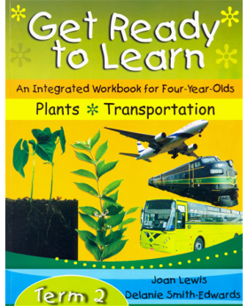Get Ready to Learn an Integrated Workbook: Plants Transportation Term 2