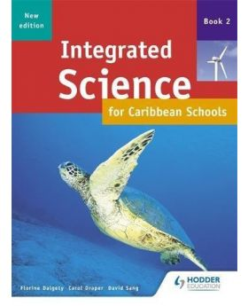 Integrated Science for Caribbean Schools Book 2 New Edition by Florine Dalgety,Carol Draper & David Sang