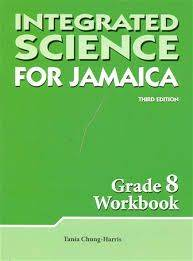 Integrated Science for Jamaica Workbook Grd8 3/e