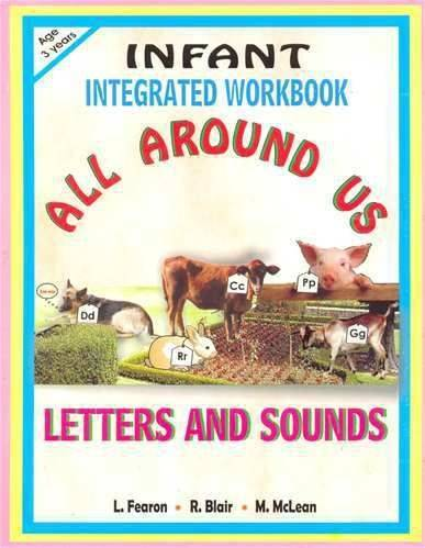 Infant Integrated Workbook All Around Us Letters and Sounds (Year 3)