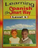 Learning Spanish the Smart Way Level 4