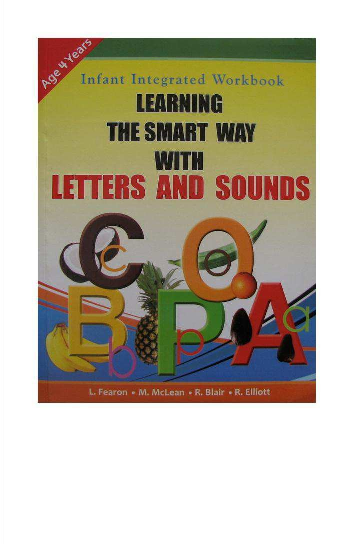 Infant Integrated Workbook Learning the Smart Way with Letters and Sounds