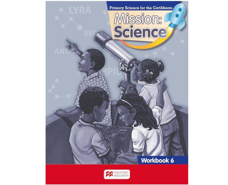 Mission: Science -  Primary Science for the national standards curriculum, workbook 6 by Macmillan Education