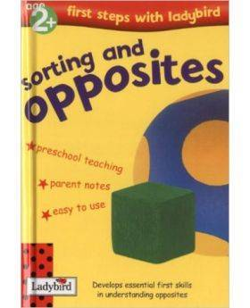 Sorting and Opposites (First Steps with Ladybird)