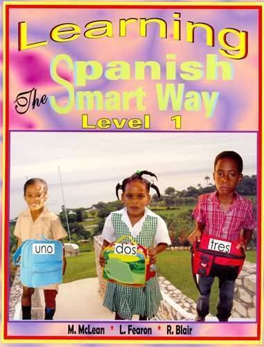 Learning Spanish The Smart Way (Level 1)