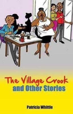 The Village Crook & Other Stories